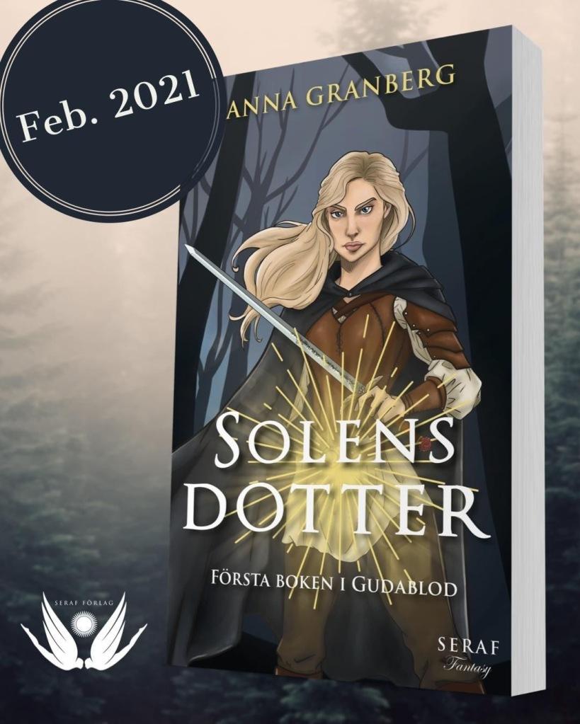 Omslag för min debutroman Solens dotter. Kommer i februari 2021!